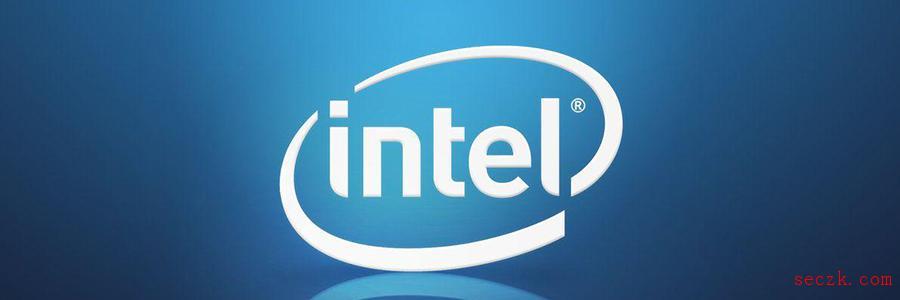 Intel继续爆出漏洞,连Cascade Lake也不能幸免