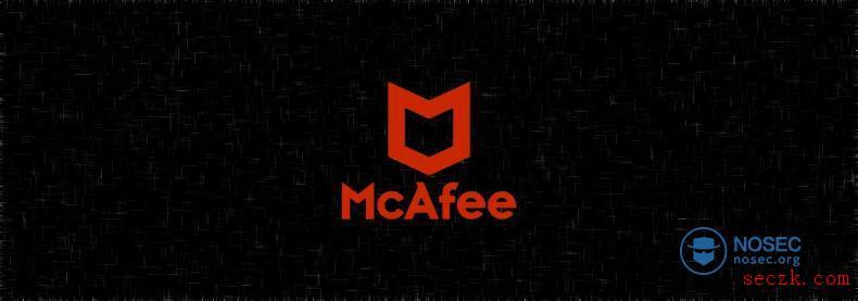McAfee杀毒软件中的提权漏洞