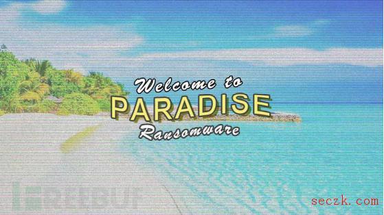 "Paradise勒索软件源代码被公开,攻击者可进行""私人定制"""